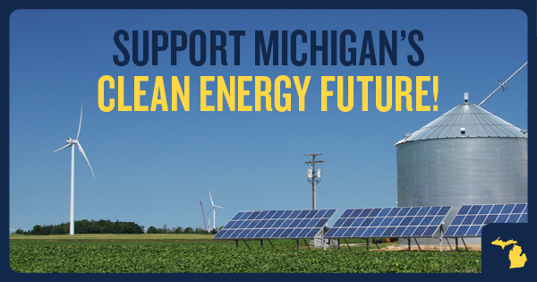 Support Michigan's clean energy future!