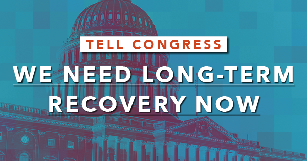 Tell Congress: We need strong COVID-19 recovery now!